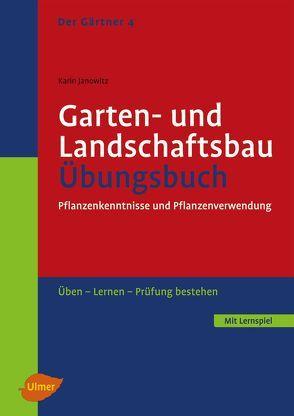 Garten- und Landschaftsbau. Übungsbuch von Janowitz,  Karin