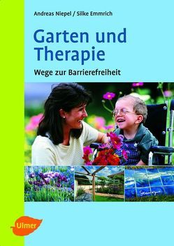Garten und Therapie von Emmrich,  Silke, Niepel,  Andreas