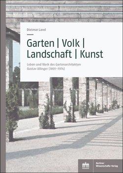 Garten – Volk – Landschaft – Kunst von Land,  Dietmar