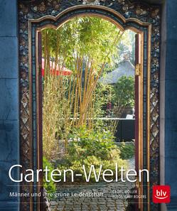 Garten-Welten von Möller,  Georg, Rogers,  Gary
