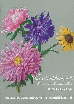 Gartenblumen / Sommerflor II von Klein,  Ludwig, Rauh,  Werner