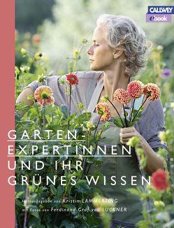 Gartenexpertinnen und ihr grünes Wissen – eBook von Graf von Luckner,  Ferdinand, Lammerting,  Kristin
