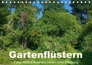 Gartenflüstern (Tischkalender 2018 DIN A5 quer) von Rossner,  Roland