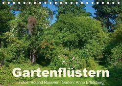Gartenflüstern (Tischkalender 2019 DIN A5 quer) von Rossner,  Roland
