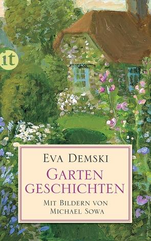 Gartengeschichten von Demski,  Eva, Sowa,  Michael