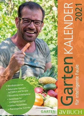 Gartenkalender 2021 von Ploberger,  Karl