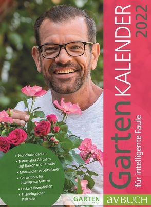 Gartenkalender 2022 von Ploberger,  Karl