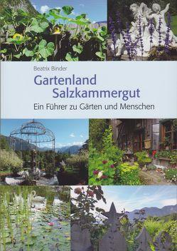 Gartenland Salzkammergut von Binder,  Beatrix