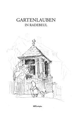 Gartenlauben in Radebeul von Gerlach,  Thomas