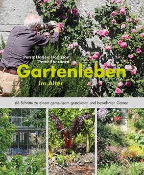 Gartenleben im Alter von Eberhard,  Peter, Hagen Hodgson,  Petra