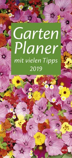 Gartenplaner – Kalender 2019 von Heye
