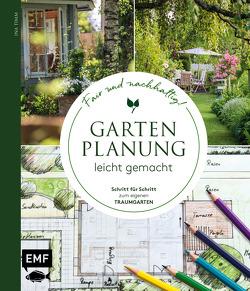 Gartenplanung leicht gemacht – Fair und nachhaltig! von Timm,  Ina