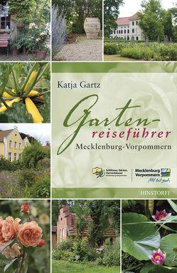 Gartenreiseführer Mecklenburg-Vorpommern von Gartz,  Katja