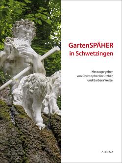 GartenSPÄHER in Schwetzingen von Kreutchen,  Christopher, Welzel,  Barbara
