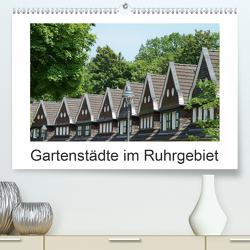 Gartenstädte im Ruhrgebiet (Premium, hochwertiger DIN A2 Wandkalender 2021, Kunstdruck in Hochglanz) von Meise,  Ansgar