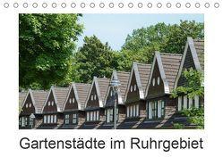 Gartenstädte im Ruhrgebiet (Tischkalender 2019 DIN A5 quer) von Meise,  Ansgar
