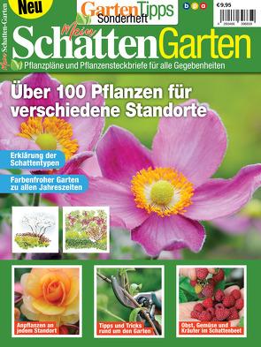 GartenTipps Sonderheft: Mein Schatten Garten von Buss,  Oliver