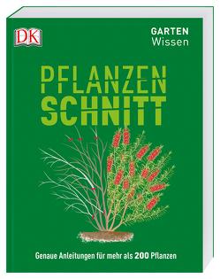 Gartenwissen Pflanzenschnitt von Mikolajski,  Andrew