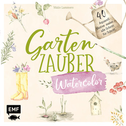 Gartenzauber – Watercolor von Lammers,  Malin