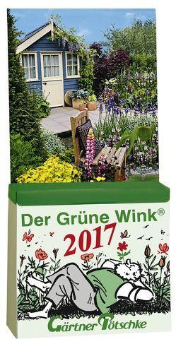 Gärtner Pötschkes Der Grüne Wink Tages-Gartenkalender 2017