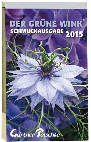 Gärtner Pötschkes Schmuckausgabe 2015