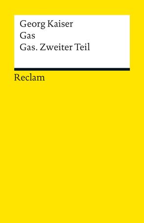 Gas / Gas. Zweiter Teil von Faul,  Eckhard, Kaiser,  Georg