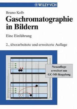 Gaschromatographie in Bildern von Kolb,  Bruno