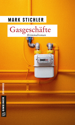 Gasgeschäfte von Stichler,  Mark