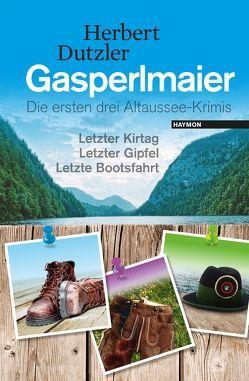 Gasperlmaier von Dutzler,  Herbert