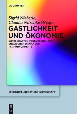 Gastlichkeit und Ökonomie von Nieberle,  Sigrid, Nitschke,  Claudia