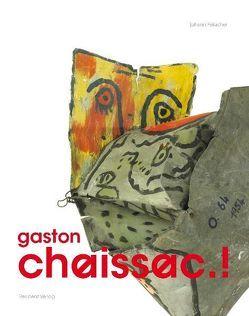 gaston chaissac.! von Feilacher,  Johann