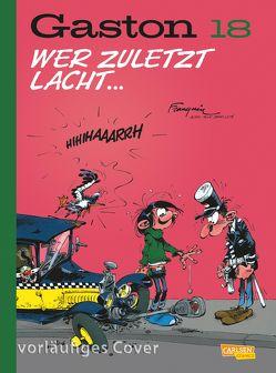 Gaston Neuedition 18: Wer zuletzt lacht … von Franquin,  André