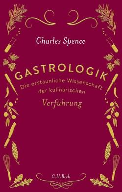Gastrologik von Sievers,  Frank, Spence,  Charles