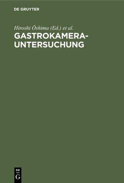 Gastrokamera-Untersuchung von Gastrokamera-Seminar 1,  1969,  Berlin,  West, Oshima,  Hiroshi