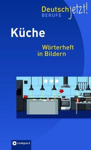 Gastronomie – Küche von Will,  K.