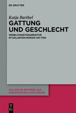 Gattung und Geschlecht von Barthel,  Katja
