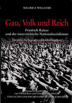 Gau, Volk und Reich von Burz,  Ulfried, Fräss-Ehrfeld,  Claudia, Williams,  Maurice