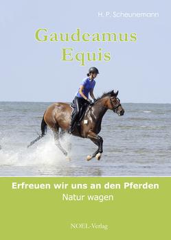 Gaudeamus Equis von Scheunemann,  H. P.
