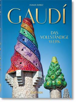 Gaudí. Das vollständige Werk – 40th Anniversary Edition von Zerbst,  Rainer