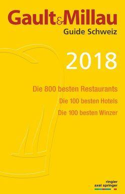GaultMillau Guide Schweiz 2018 von Heller,  Urs