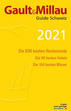 GaultMillau Guide Schweiz 2021 von Heller,  Urs