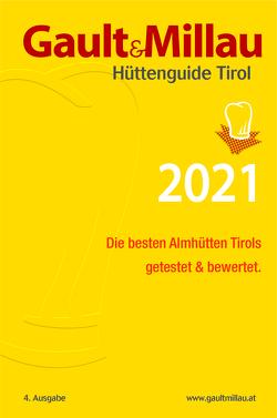 Gault&Millau Hüttenguide Tirol 2022 von Hohenlohe,  Martina und Karl
