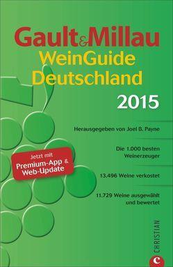 Gault&Millau WeinGuide Deutschland 2015 von J.,  Payne