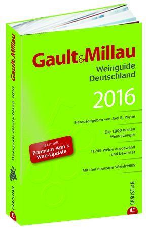 Gault&Millau WeinGuide Deutschland 2016 von J.,  Payne