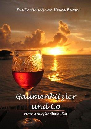 Gaumenkitzler und Co von Berger,  Heinz