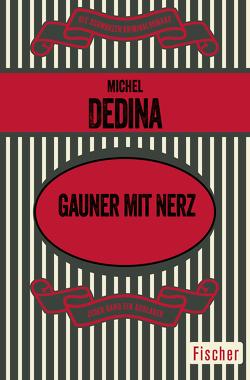 Gauner mit Nerz von Dedina,  Michel, Reese,  Karin