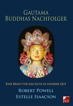 Gautama Buddhas Nachfolger von Isaacson,  Estelle, Langen,  Heidi, Powell,  Robert