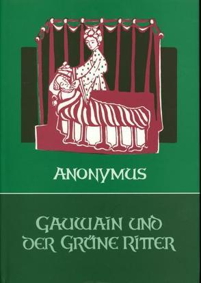 Gauwain und der Grüne Ritter von Anonymus, Rutz,  Marianne