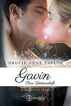 Gavin: Pure Leidenschaft von Taylor,  Drucie Anne