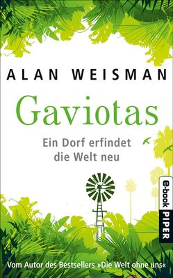 Gaviotas von Pesch,  Ursula, Weisman,  Alan